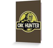 Orc Hunter Greeting Card