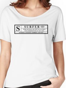 surfer warning label Women's Relaxed Fit T-Shirt