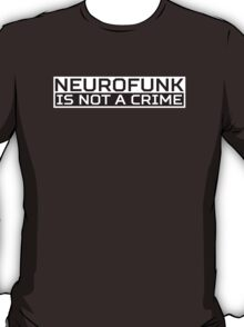 Neurofunk Black T-Shirt