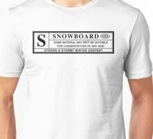 snowboard : warning label Unisex T-Shirt