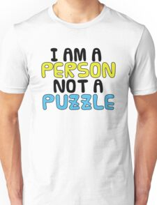 Person Not a Puzzle v.2 Unisex T-Shirt