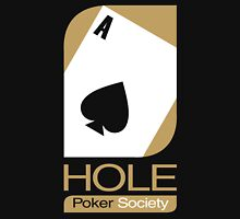 Ace Hole Poker Society Unisex T-Shirt
