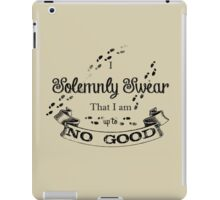 I Solemnly Swear That I'm up to no Good iPad Case/Skin