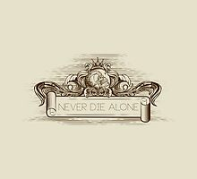 Never Die Alone by viSion Design