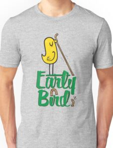 Early Bird Unisex T-Shirt