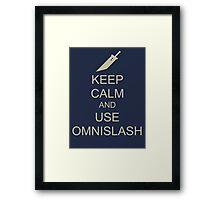 KEEP CALM AND USE OMNISLASH Framed Print