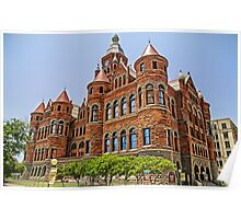 Old Red Courthouse - Dallas Texas USA Poster
