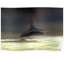 Very strange cloud formation Poster