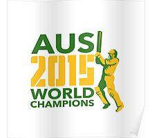 Australia AUS Cricket 2015 World Champions Poster