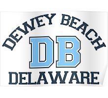 Dewey Beach - Delaware. Poster