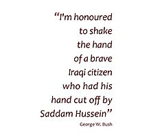 Shake the hand... (Amazing Sayings) Photographic Print