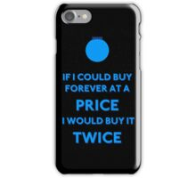 Immortal - Forever At A Price iPhone Case/Skin