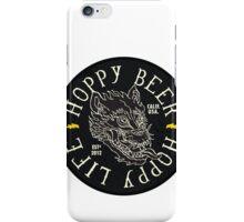 Hoppy Beer Hoppy Life iPhone Case/Skin