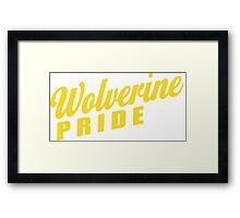 Wolverine Pride! Framed Print