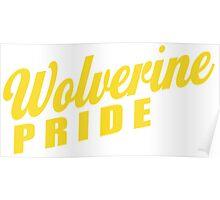 Wolverine Pride! Poster