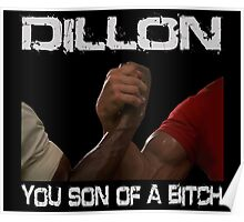 Predator Dillon You Son Of  a Bitch Schwarzenegger Shirt Poster
