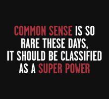 Common Sense is Dead by boyzda