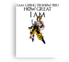 I AM GOING TO SHOW YOU HOW GREAT I AM- GOKU Canvas Print