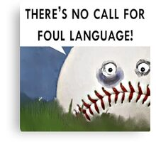 baseball humor Canvas Print