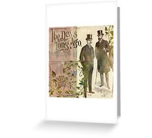 The Days of Long Ago Greeting Card