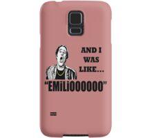 AND I WAS LIKE... Samsung Galaxy Case/Skin