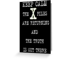 XFILES IS BACK Greeting Card