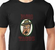 Pacos Tacos Unisex T-Shirt