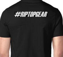 #RIPTOPGEAR Unisex T-Shirt
