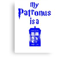 my patronus is a tardis  Canvas Print