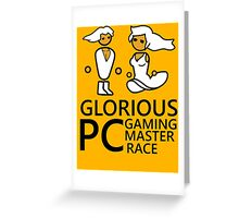Glorious PC Gaming Master Race Greeting Card