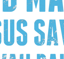 God Made Jesus Saved Hawaii Raised - TShirts & Hoodies Sticker