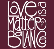 Love Balance T-shirt by Mariana Musa