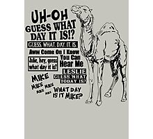 Hump Day Camel - Guess What Day it is Photographic Print