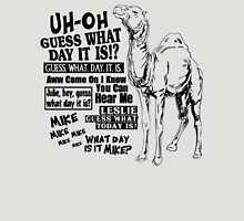 Hump Day Camel - Guess What Day it is Unisex T-Shirt