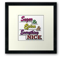 Sugar & Spice Framed Print