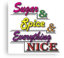 Sugar & Spice Canvas Print
