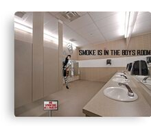 Smoke Is In The Boys Room Canvas Print