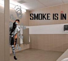 Smoke Is In The Boys Room Sticker