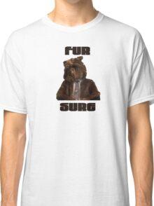 Fur Sure Classic T-Shirt