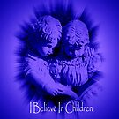 I Believe In Children by Marie Sharp