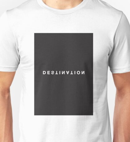 Destination Minimalist Black and White - Trendy/Hipster Typography Unisex T-Shirt
