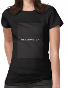 Destination Minimalist Black and White - Trendy/Hipster Typography Womens Fitted T-Shirt