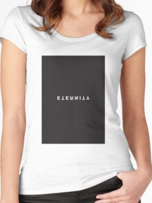 Eternity Minimalist Black and White - Trendy/Hipster Typography Women's Fitted Scoop T-Shirt