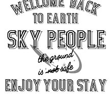 WELCOME BACK SKY PEOPLE - WITH SPACESHIP by paton