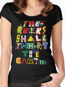 The Geeks Shall Inherit The Earth Women's Fitted Scoop T-Shirt
