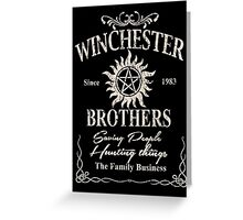 Winchester Since 1983 Brothers Saving People Hunting Things The Family Business - Funny Tshirts Greeting Card