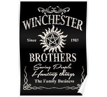 Winchester Since 1983 Brothers Saving People Hunting Things The Family Business - Funny Tshirts Poster
