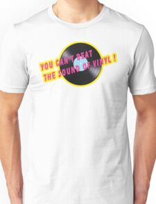 Sound of vinyl Unisex T-Shirt