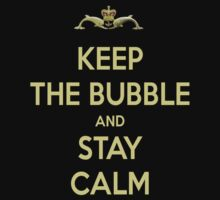 Keep The Bubble And Stay Calm One Piece - Short Sleeve