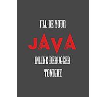 I Java you  Photographic Print